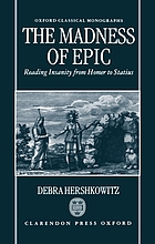 The madness of epic : reading insanity from Homer to Statius