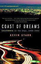Coast of dreams : California on the edge, 1990-2003