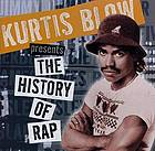 Kurtis Blow presents the history of rap. Vol. 1, The genesis.