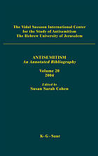 Antisemitism : an annotated bibliogray. Vol. 20, 2004