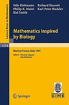 Mathematics inspired by biology : lectures given at the 1st session of the Centro Internazionale Matematico Estivo (C.I.M.E.) held in Martina Franca, Italy, june 13-20, 1997