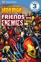 The Invincible Iron Man. Friends and enemies