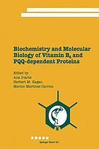 Biochemistry and Molecular Biology of Vitamin B6 and PQQ-dependent Proteins