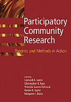 Participatory community research : theories and methods in action
