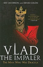 Vlad the Impaler : the man who was Dracula