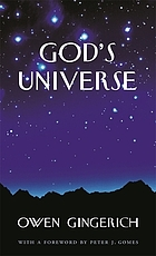 God's universe / Owen Gingerich.