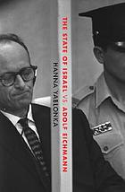 The State of Israel vs. Adolf Eichmann