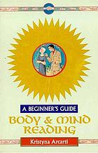 Body and mind reading : a beginner's guide