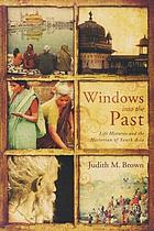 Windows into the past : life histories and the historian of South Asia