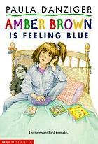 Amber Brown is feeling blue