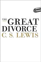 The great divorce : a dream