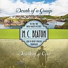 Death of a gossip ; Death of a cad