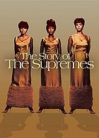The story of the Supremes.