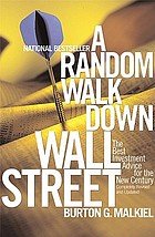 A random walk down Wall Street : including a life-cycle guide to personal investing