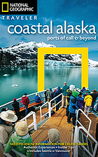 Coastal Alaska : ports of call and beyond