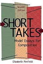 Short takes : model essays for composition