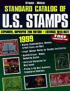 Krause-Minkus standard catalog of U.S. stamps 1999 : Listings 1845-date