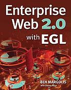 Enterprise Web 2.0 with EGL.