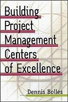 Building project management centers of excellence