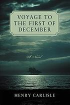 Voyage to the first of December; a novel,