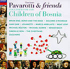 Luciano Pavarotti & friends together for the children of Bosnia.