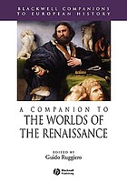 A companion to the worlds of the Renaissance