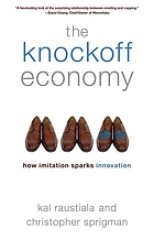 The knockoff economy : how imitation sparks innovation