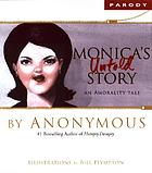 Monica's untold story : an amorality tale