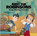 Meet the Robinsons : Keep moving forward