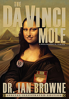 The Da Vinci mole : [a philosophical parody]