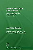 Dreams that turn over a page : paradoxical dreams in psychoanalysis