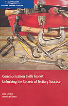 Communication skills toolkit : unlocking the secrets of tertiary success