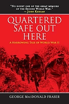 Quartered safe out here : a harrowing tale of World War II