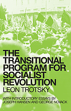 The transitional program for socialist revolution : including The death agony of capitalism and the tasks of the Fourth International