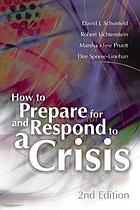 How to prepare for and respond to a crisis