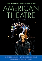 The Oxford companion to American theatre