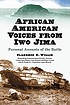 African American voices from Iwo Jima : personal... by  Clarence E Willie