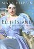 Ellis Island, and other stories by  Mark Helprin