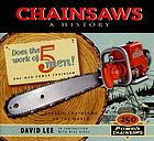 Chainsaws : a history