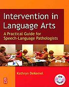 Intervention in language arts : a practical guide for speech-language pathologists