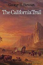 The California trail : an epic with many heroes
