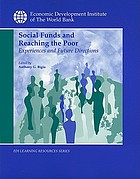 Social funds and reaching the poor : experiences and future directions : proceedings from an international workshop organized by the World Bank [and others]