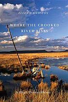 Where the Crooked River rises : a high desert home