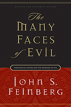 The many faces of evil : theological systems and the problems of evil