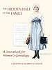 The hidden half of the family : a sourcebook for women's genealogy
