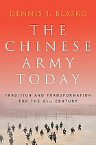 The Chinese Army today : tradition and transformation for the 21st century