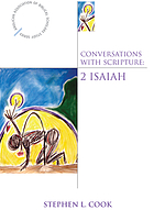 Conversations with Scripture : 2 Isaiah