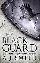 The Black Guard.