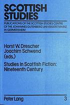 Studies in Scottish fiction : nineteenth century