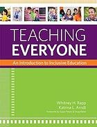Teaching everyone : an introduction to inclusive education